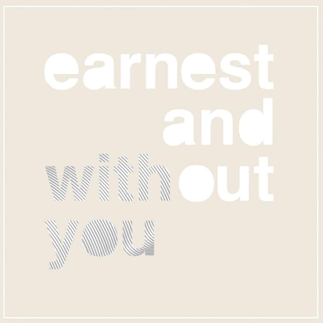 Earnest and Without You | recordJet